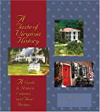 img - for A Taste Of Virginia History: A Guide to Historic Eateries and Their Recipes (A Taste of History) book / textbook / text book