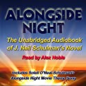 Alongside Night - The Movie Edition Audiobook by J. Neil Schulman Narrated by Alex Noble