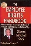 The Employee Rights Handbook: Effecti...