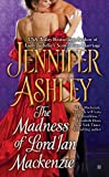 The Madness of Lord Ian Mackenzie (Mackenzies Series Book 1)