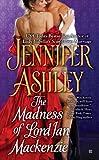 The Madness of Lord Ian Mackenzie (Mackenzies Series)