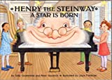 Henry the Steinway: A Star Is Born