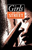img - for Girls on the Street book / textbook / text book