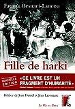 echange, troc Fatima Besnaci-Lancou - Fille de harki : Le bouleversant témoignage d'une enfant de la guerre d'Algérie
