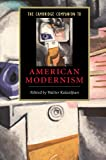 The Cambridge Companion to American Modernism (Cambridge Companions to Literature)