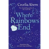 Where Rainbows End ~ Cecelia Ahern
