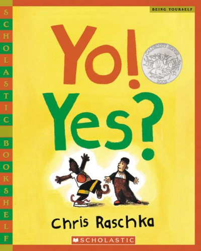 Yo! Yes? (Scholastic Bookshelf)