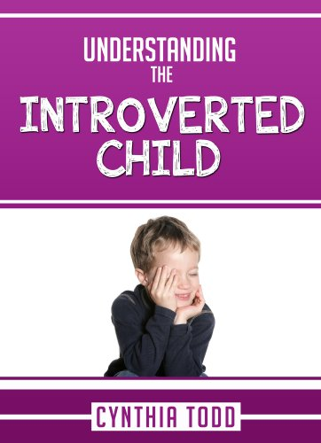 Understanding The Introverted Child (Understanding The Unique Personality Of Your Child Book 1) front-100340