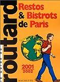 echange, troc Guide du Routard - Restos et Bistrots, 2001-2002