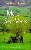 """Afficher """"Mélie de Sept-Vents"""""""