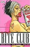 The Complete Bite Club (1401212727) by Chaykin, Howard