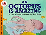 img - for An Octopus Is Amazing (Let's-Read-and-Find-Out Science, Stage 2) book / textbook / text book