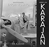 Herbert von Karajan (2CD audio) (French Edition) (2351190432) by Erich Lessing