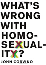 What's Wrong with Homosexuality? (Philosophy in Action) by Corvino, John [Hardcover(2013/3/1)]