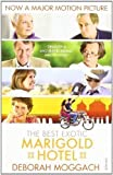 Deborah Moggach The Best Exotic Marigold Hotel by Moggach, Deborah on 16/02/2012 unknown edition