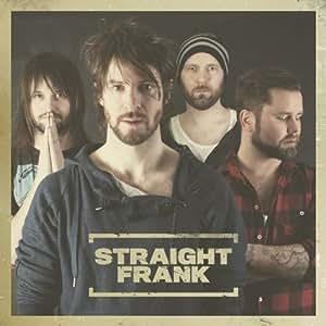 Straight Frank