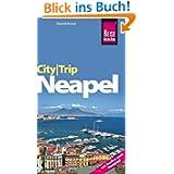 CityTrip Neapel: Reiseführer mit Faltplan