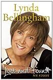 Lost and Found: My Story Lynda Bellingham