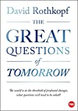 img - for The Great Questions of Tomorrow: The Ideas that Will Remake the World (TED Books) book / textbook / text book
