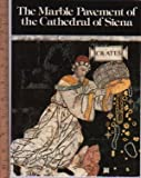 img - for The marble pavement of the Cathedral of Siena book / textbook / text book