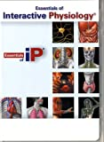 Benjamin Cummings Essentials of Interactive Physiology CD-ROM for Essentials of Human Anatomy and Physiology (Component)