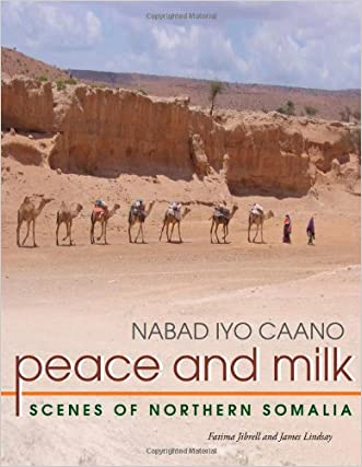 Peace And Milk: Scenes Of Northern Somalia