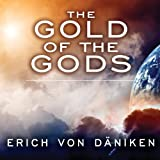 The Gold of the Gods (Unabridged)