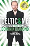 Celtic and Me: Confessions from the J...