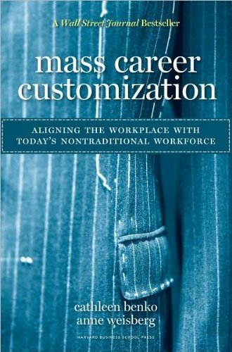 Mass Career Customization (text only)1st (First) edition by C. Benko by A.Weisberg (Mass Career Customization compare prices)