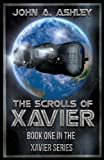The Scrolls of Xavier (Xavier Series)  Amazon.Com Rank: # 163,029  Click here to learn more or buy it now!