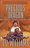 Precious Dragon: Detective Inspector Chen Novel (Detective Inspector Chen Novels)