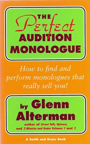 The Perfect Audition Monologue (Career Development Series), Glenn Alterman
