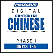 Chinese (Can) Phase 1, Unit 01-05: Learn to Speak and Understand Cantonese Chinese with Pimsleur Language Programs |  Pimsleur