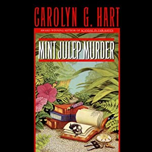 Mint Julep Murder: A Death on Demand Mystery, Book 9 | [Carolyn G. Hart]