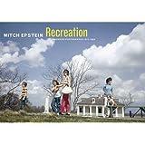 Mitch Epstein: Recreation: American Photographs 1973-1988