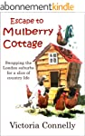 Escape to Mulberry Cottage (English E...