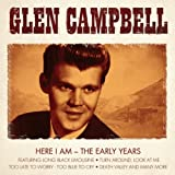 Glen Campell- Here I Am- The Early Years