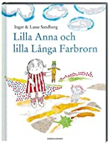 Lilla Anna och Lilla L&#229;nga Farbrorn