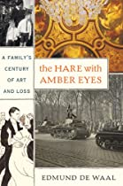 The Hare with Amber Eyes: A Family's Century of Art and Loss Ebook & PDF Free Download