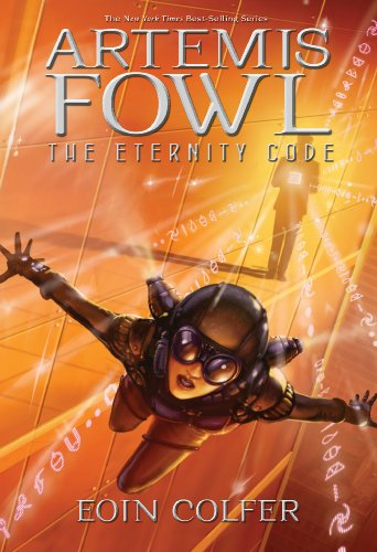 The Eternity Code (Artemis Fowl, Book 3), Colfer, Eoin