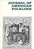 img - for Journal of American Folklore : The Three Bears Four Interpretations; Initiation & Meaning in Snow White & 7 Dwarfs; Gawain's Girdle As Traditional Symbol; Thematic Pattern in Downhome Blues Lyrics; Women's Songs in Serbo-roatian book / textbook / text book