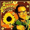 Heimatabend Deluxe. Live Hörspiel von Paul Panzer Gesprochen von: Paul Panzer