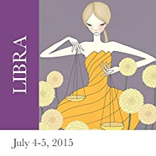 Libra: July 4-5, 2015  by Tali Edut, Ophira Edut Narrated by Lesa Wilson