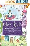 Relax Kids: Aladdin's Magic Carpet: A...
