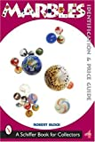 img - for Marbles: Identification and Price Guide book / textbook / text book