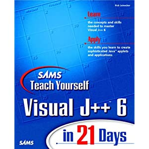 Teach Yourself Visual J++ 6 in 21 Days (Sams Teach Yourself)
