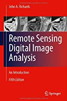 Remote Sensing Digital Image Analysis, 5th Edition Front Cover