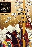 """Afficher """"Le Clan des Otori n° Livre II<br /> Les neiges de l'exil"""""""
