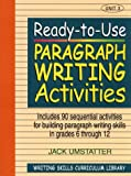 img - for Ready-to-Use Paragraph Writing Activities, Unit 3 (Writing Skills Curriculum Library) book / textbook / text book