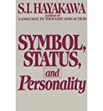 img - for [(Symbol, Status, and Personality)] [Author: Samuel I Hayakawa] published on (October, 1966) book / textbook / text book